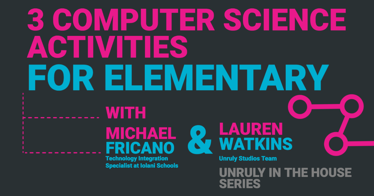 STEM Webinar - Computer Science Activities for Elementary