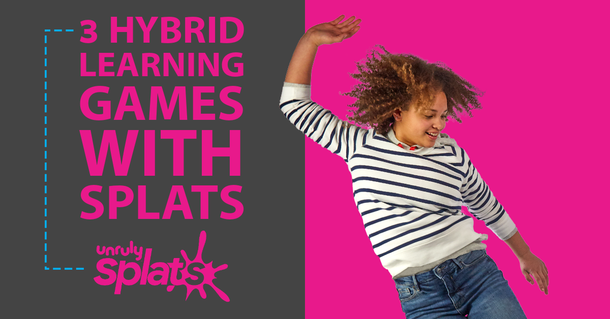 STEM Webinar - Hybrid Learning Games with Unruly Splats