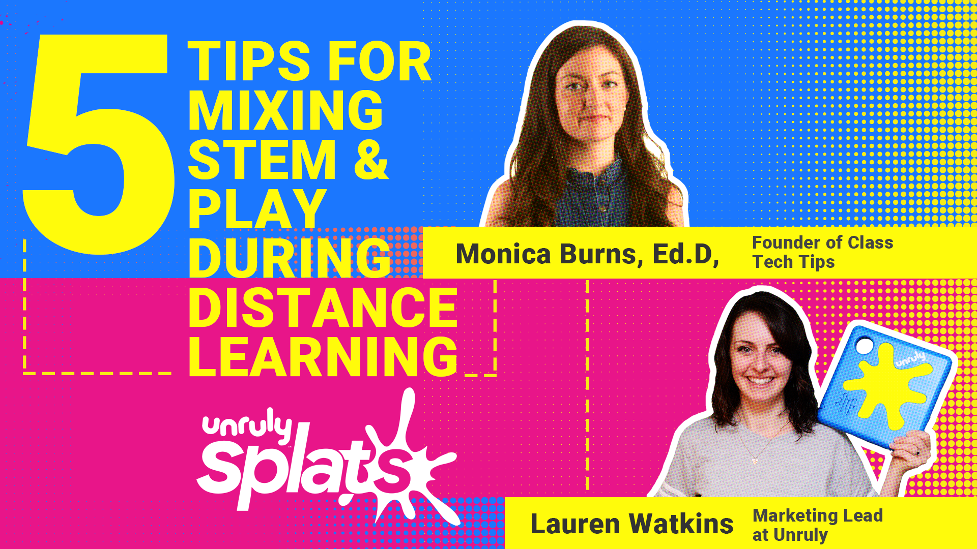 Tips for Mixing STEM and Play During Distance Learning