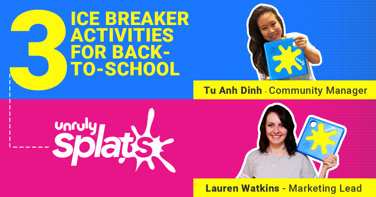 STEM Webinar - Unruly Icebreaker Games for Back to School