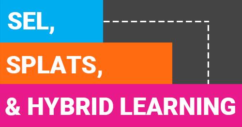 SEL, Splats, & Hybrid Learning