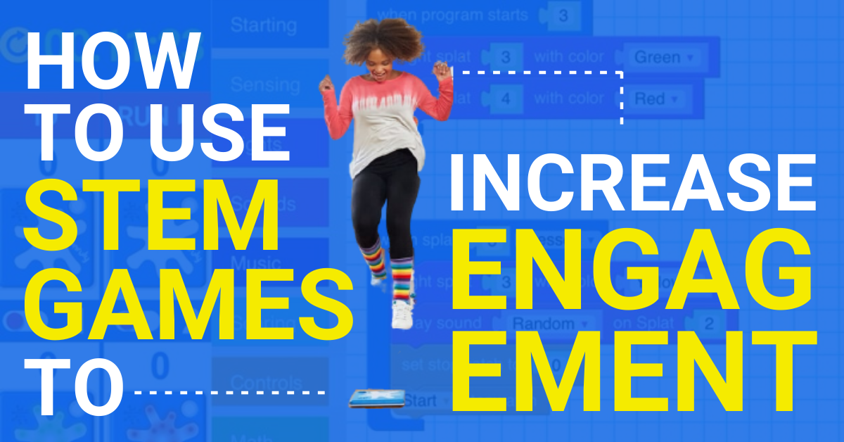 STEM Webinar - How to Use STEM Games to Increase Student Engagement