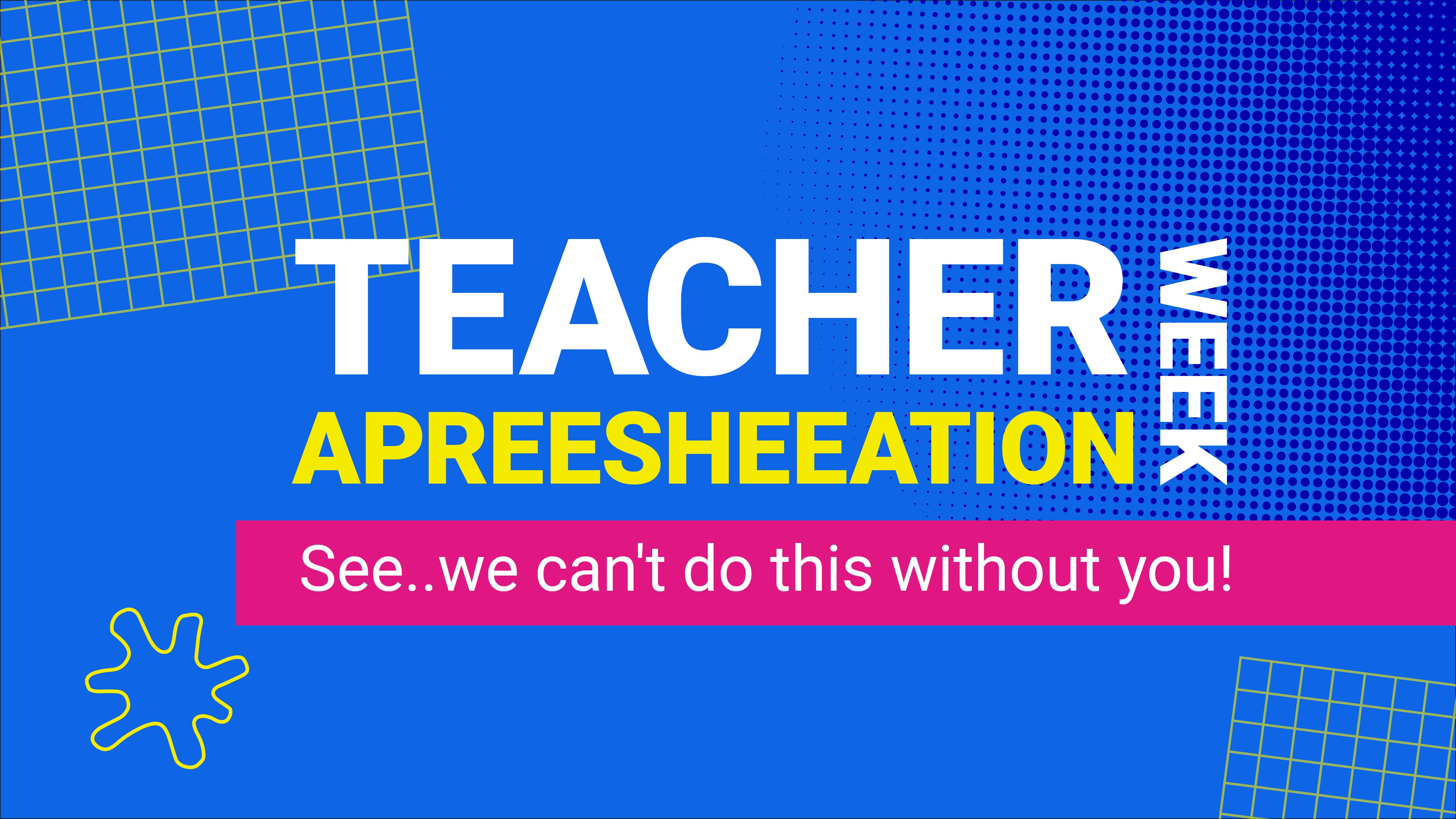 The Unruliest Teacher Appreciation