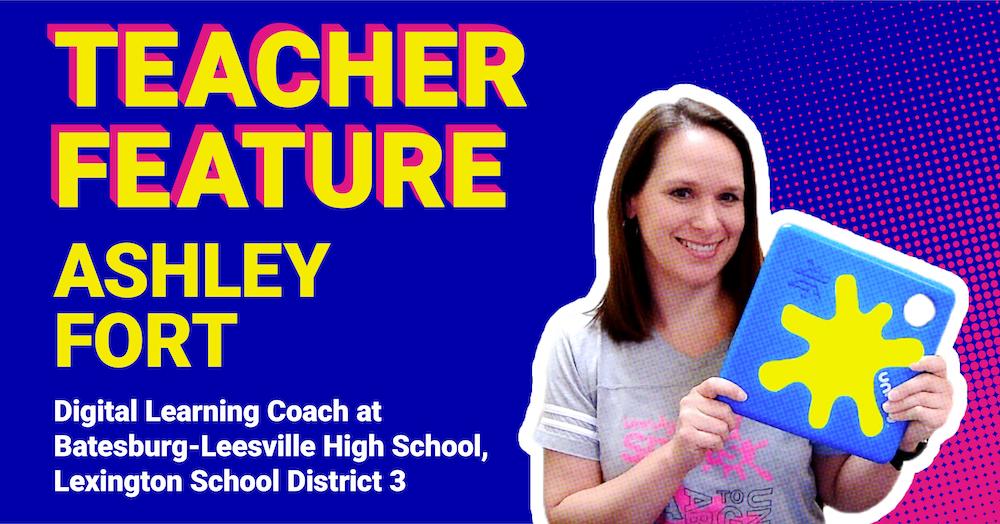 Teacher Feature: Ashley Fort