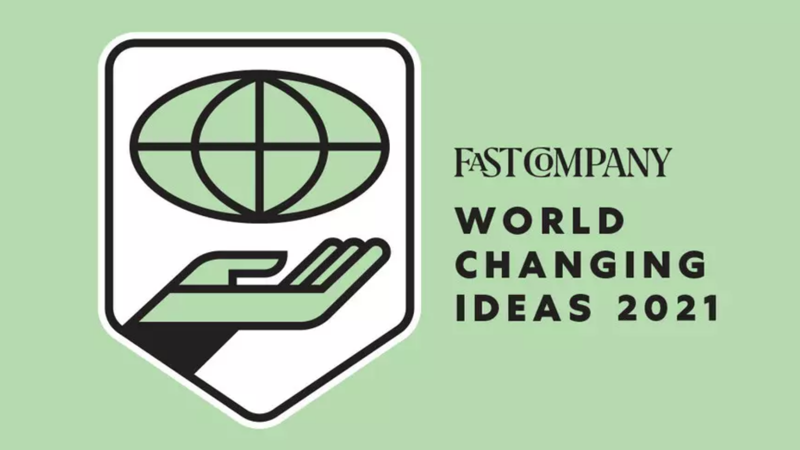 Fast Company's World Changing Ideas Awards 2021