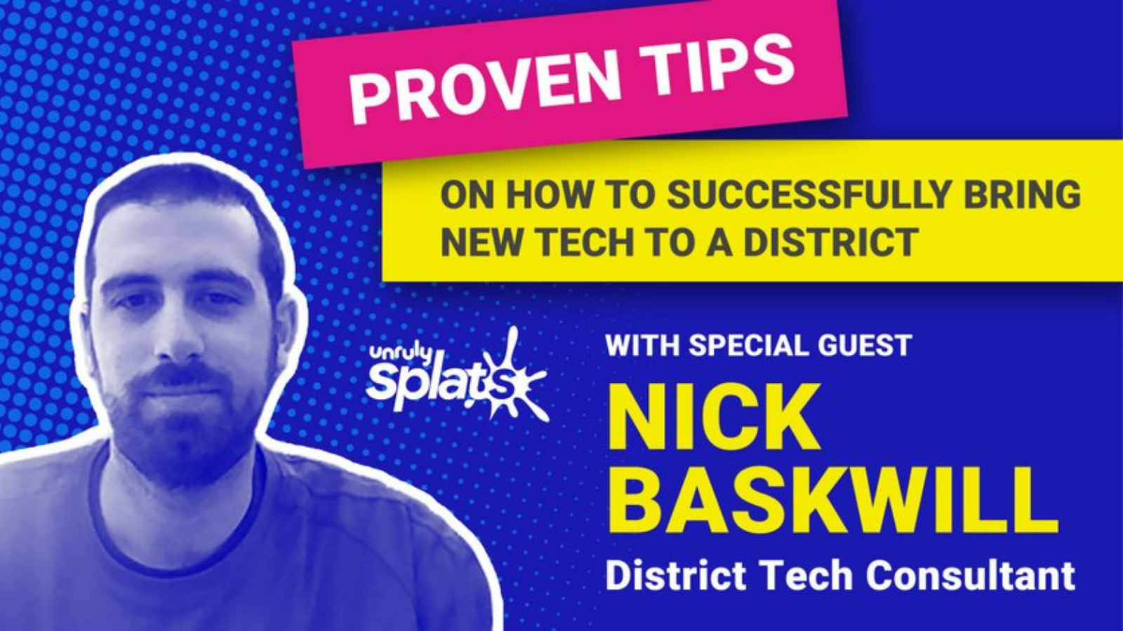 STEM Webinar - Proven Tips for How to Successfully Bring New Tech to a District