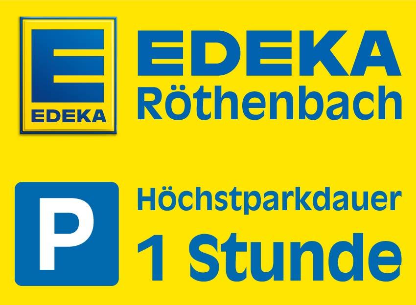 Parkplatzschild Edeka Röthenbach