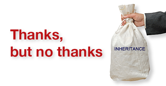 "hand holding bag that says inheritance ""thanks but no thanks"""