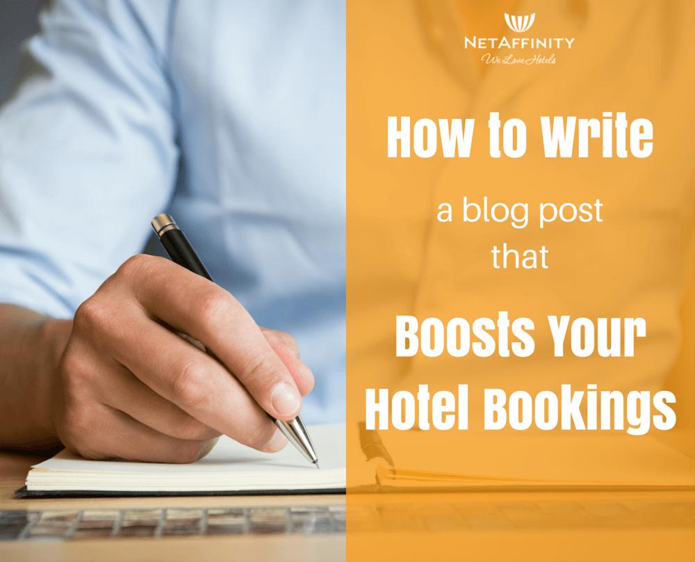 how-to-write-a-blog-post-that-boosts-your-hotel-bookings-1_1