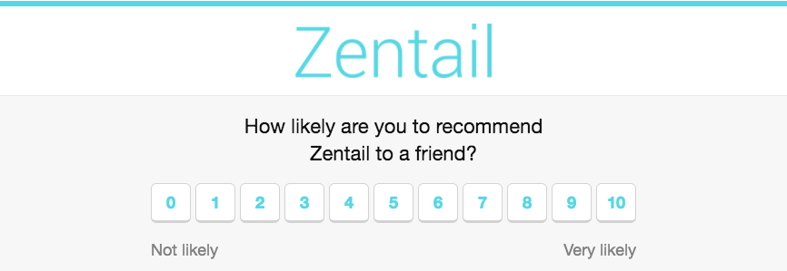 How likely are you to recommend Zentail to a friend?