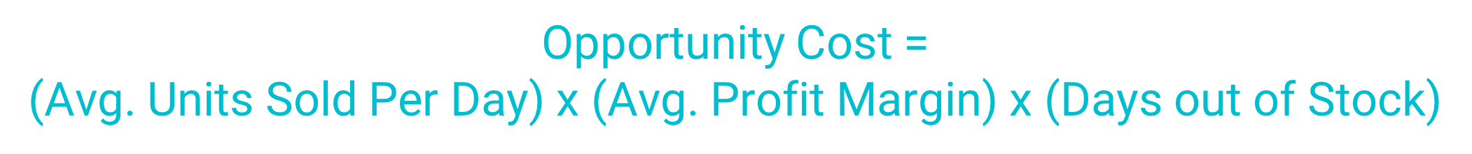 formula for calculating opportunity cost by sku