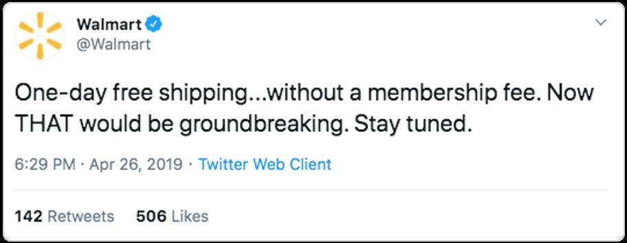 Walmart's tweet on one-day free shipping