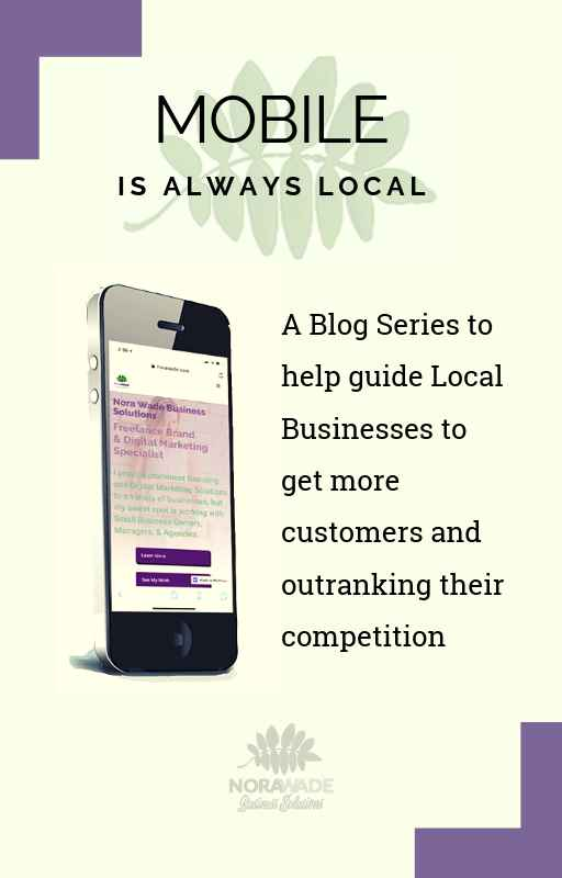 Mobile is always local.  Local SEO Tactics.