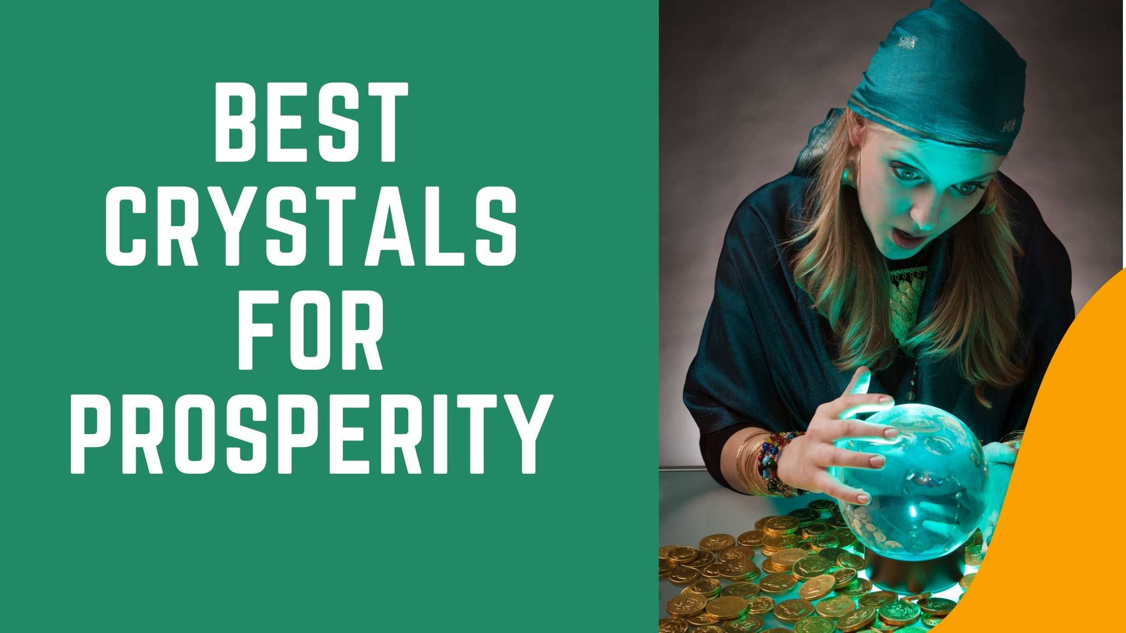 Best Crystals for Prosperity
