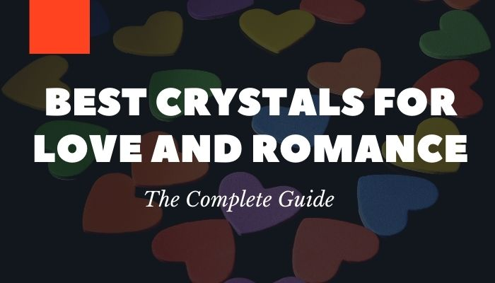 Best Crystals for Love and Romance