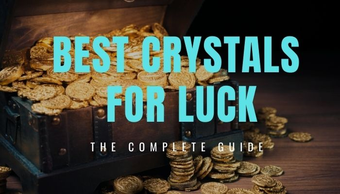 Best Crystals for Luck