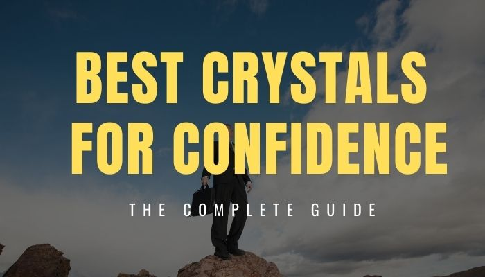 Best Crystals for Confidence