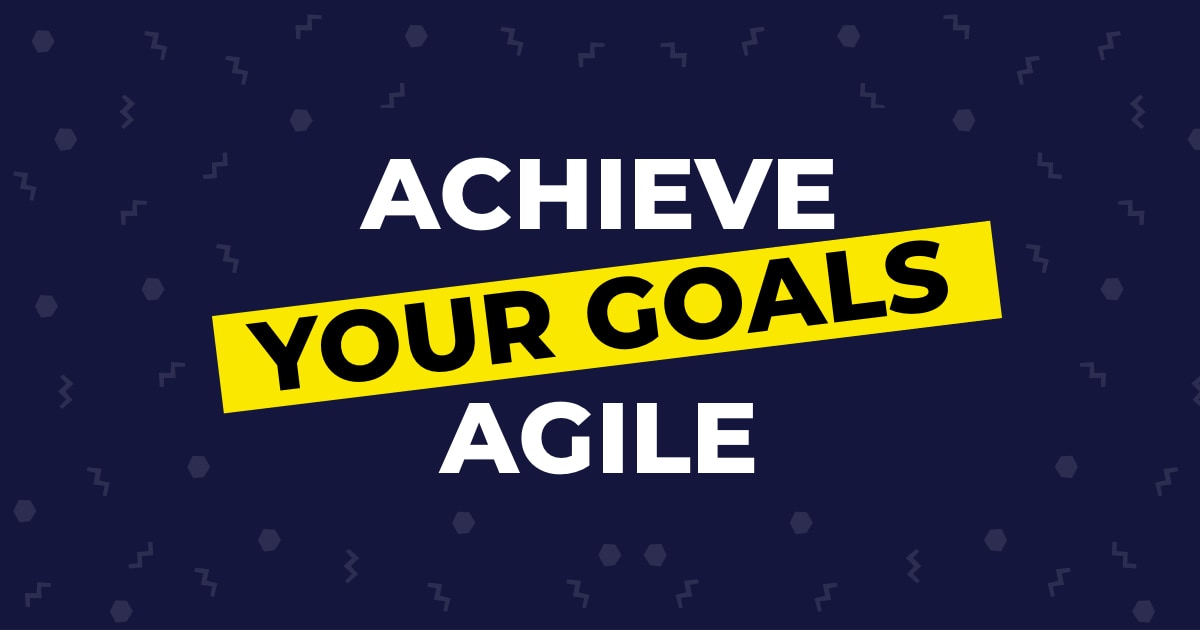 Achieve Your Goals Agile thumbnail