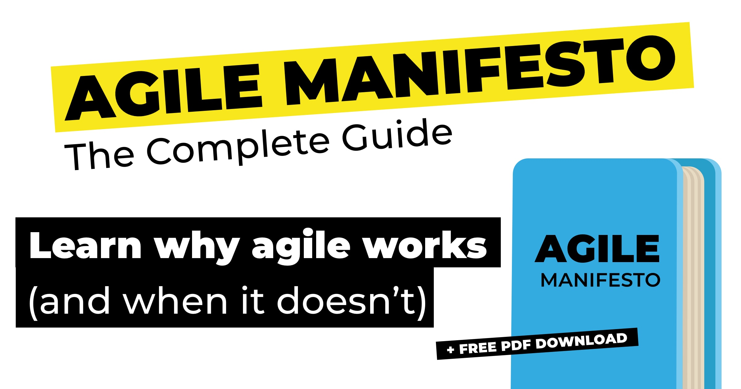 Agile Manifesto How One Document Changed Business