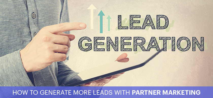 Using Partner Marketing to Generate Leads