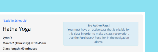 An image showing a message given to a customer who is logged into Punchpass but is unable to make a reservation until they have purchased a new pass