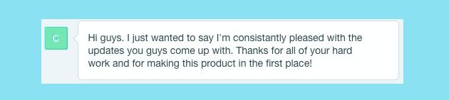 A customer quote about Punchpass says: Hi guys. I just wanted to say I'm consistently pleased with the updates you guys come up with.  Thanks for all your hard work and for making this product in the first place!
