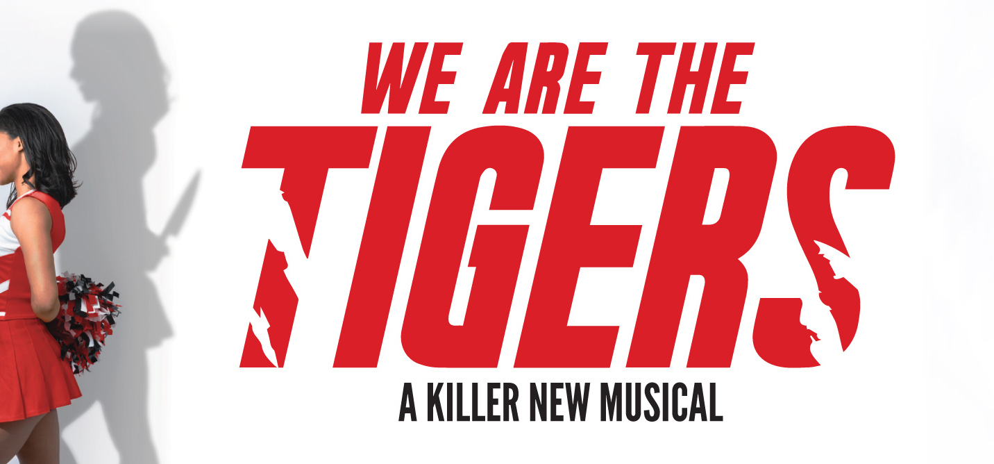 We Are The Tigers (Musical