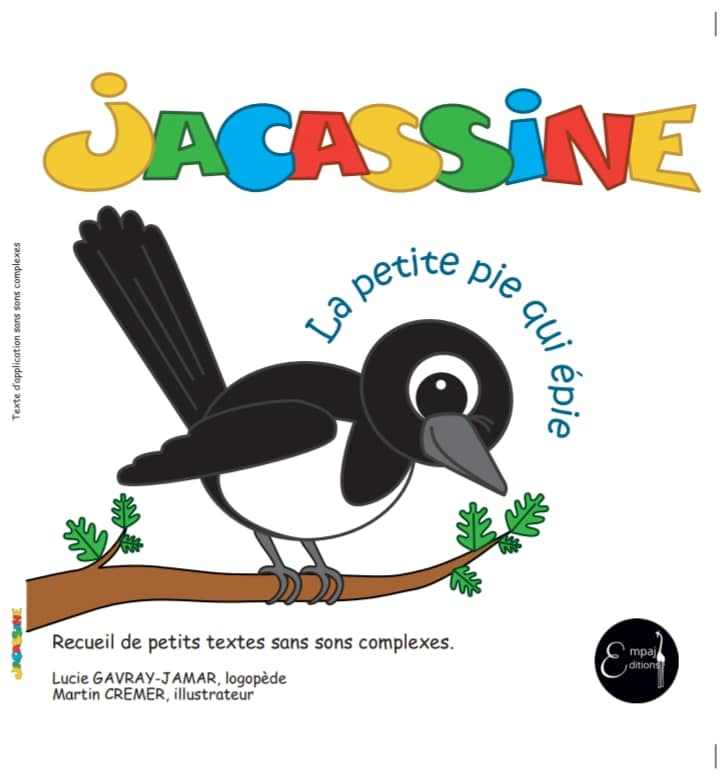 Jacassine, la petite pie qui épie