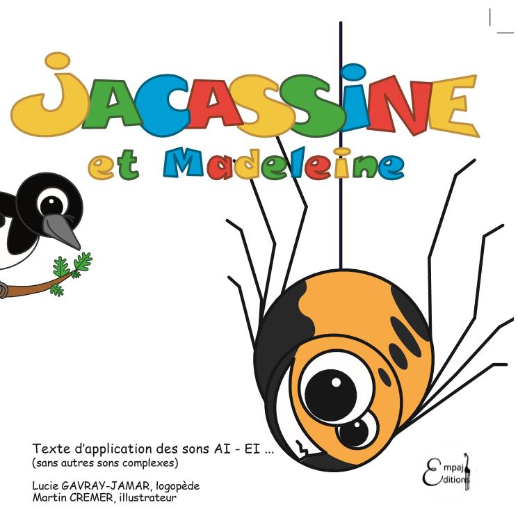 Jacassine et Madeleine