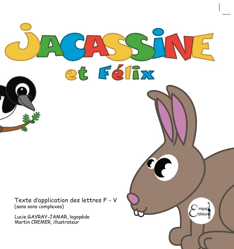 Jacassine et Félix