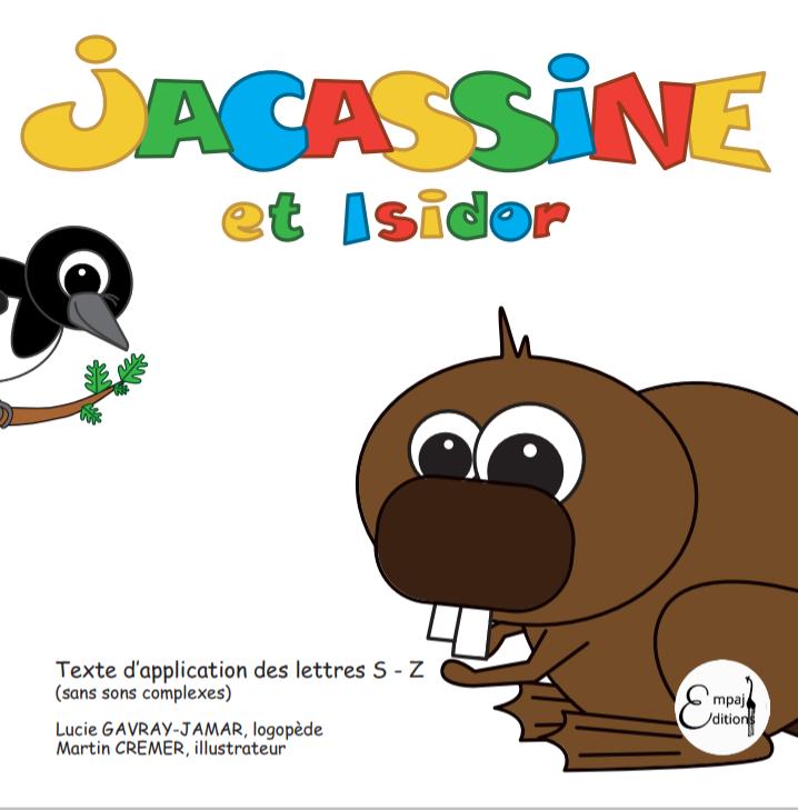 Jacassine et Isidor