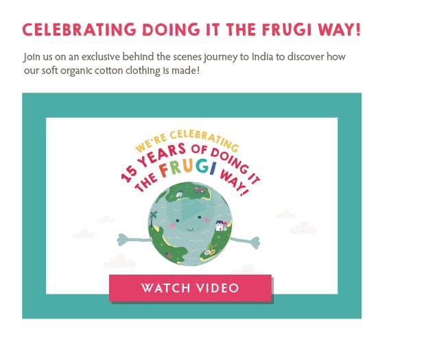Celebrating doing it the Frugi way!