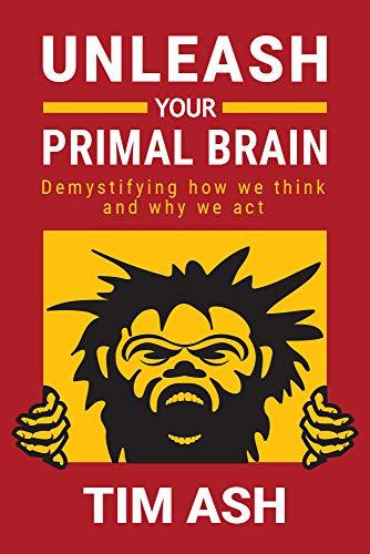 Unleash Your Primal Brain