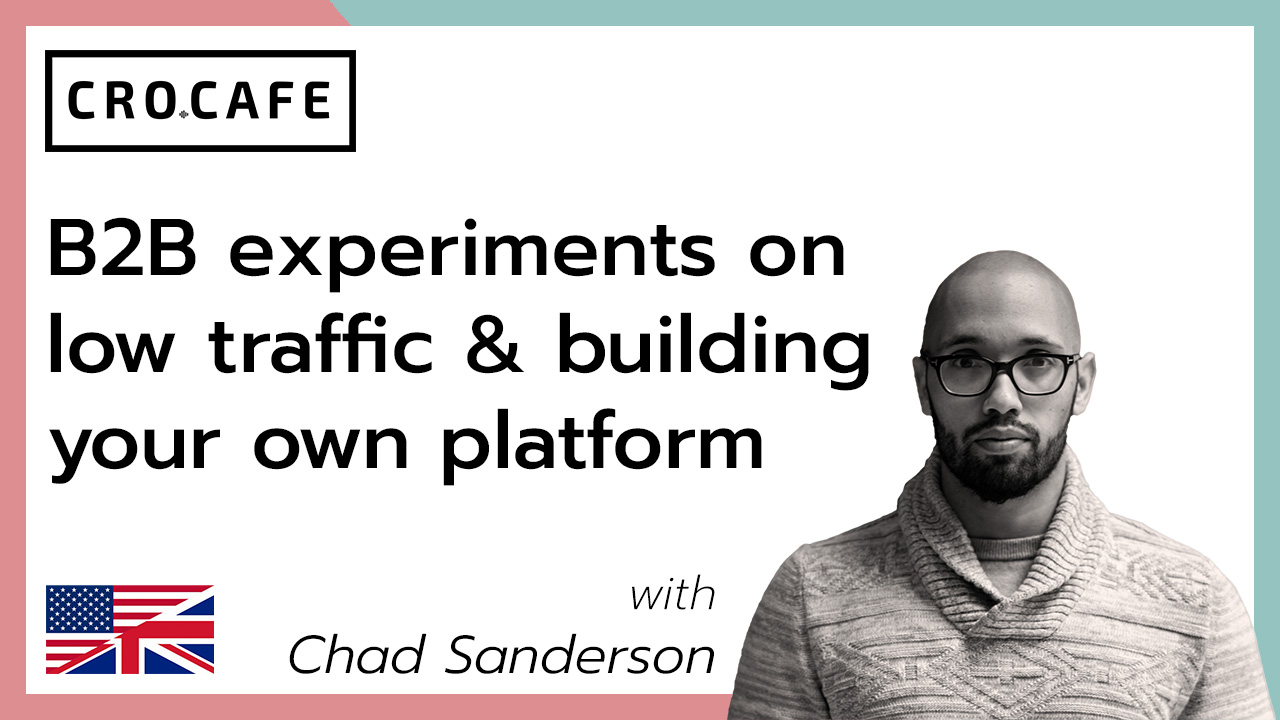 B2B experiments on low traffic & building your own platform