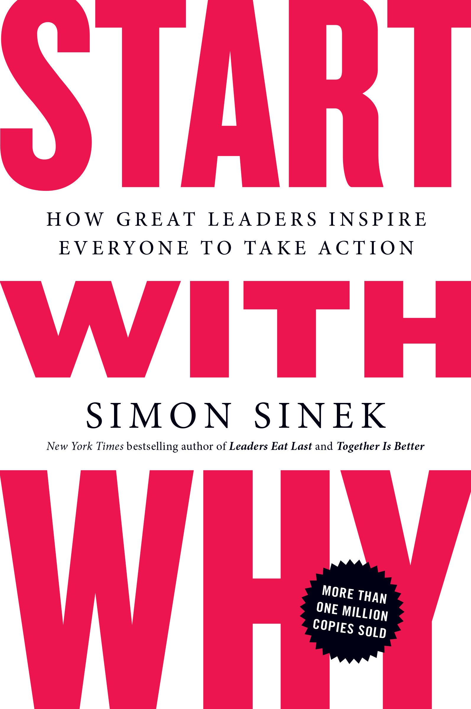 "Image result for Start with Why"", by Simon Sinek"