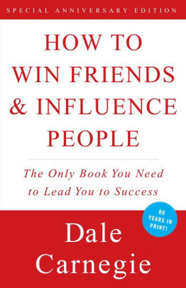 Image result for How to Win Friends and Influence People by Dale Carnegie