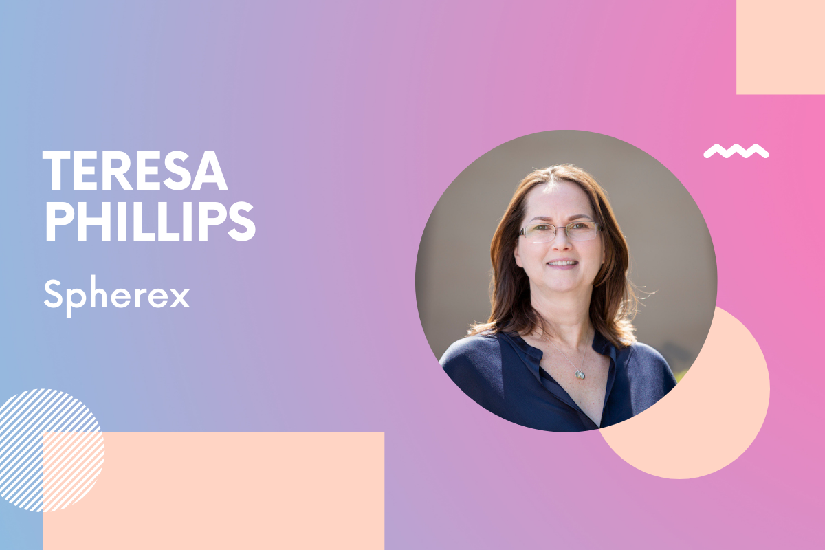 Spherex Co-Founder Teresa Phillips: 'Find your north star and follow it – day and night'