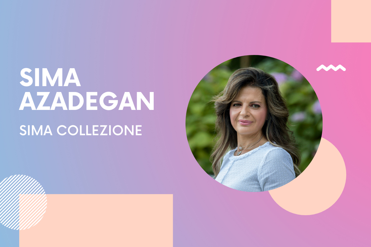 Sima Collezione Founder Sima Azadegan: 'No matter how dark the outside world is, you have to pursue your dream and passion'