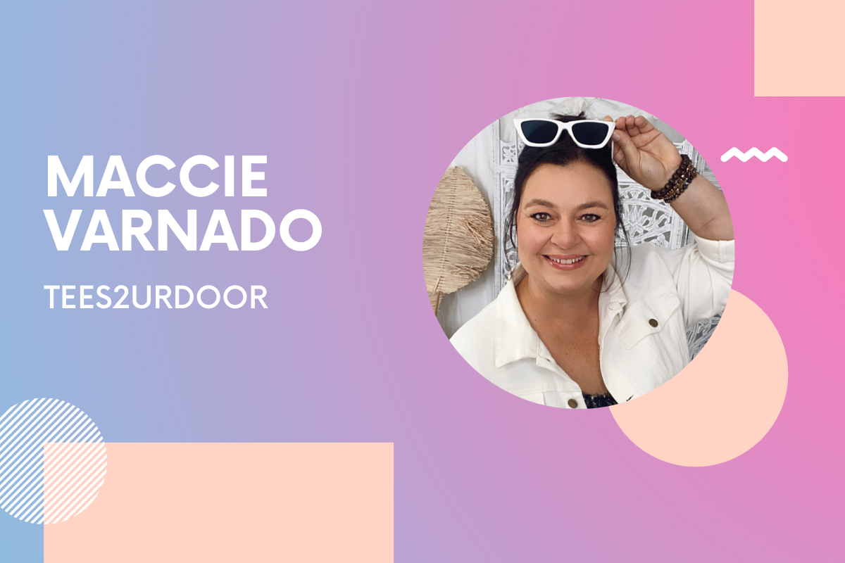 Maccie Varnado Co-Owner Tees2UrDoor: 'If you have the keen business sense to start a business, go for it, full steam ahead'