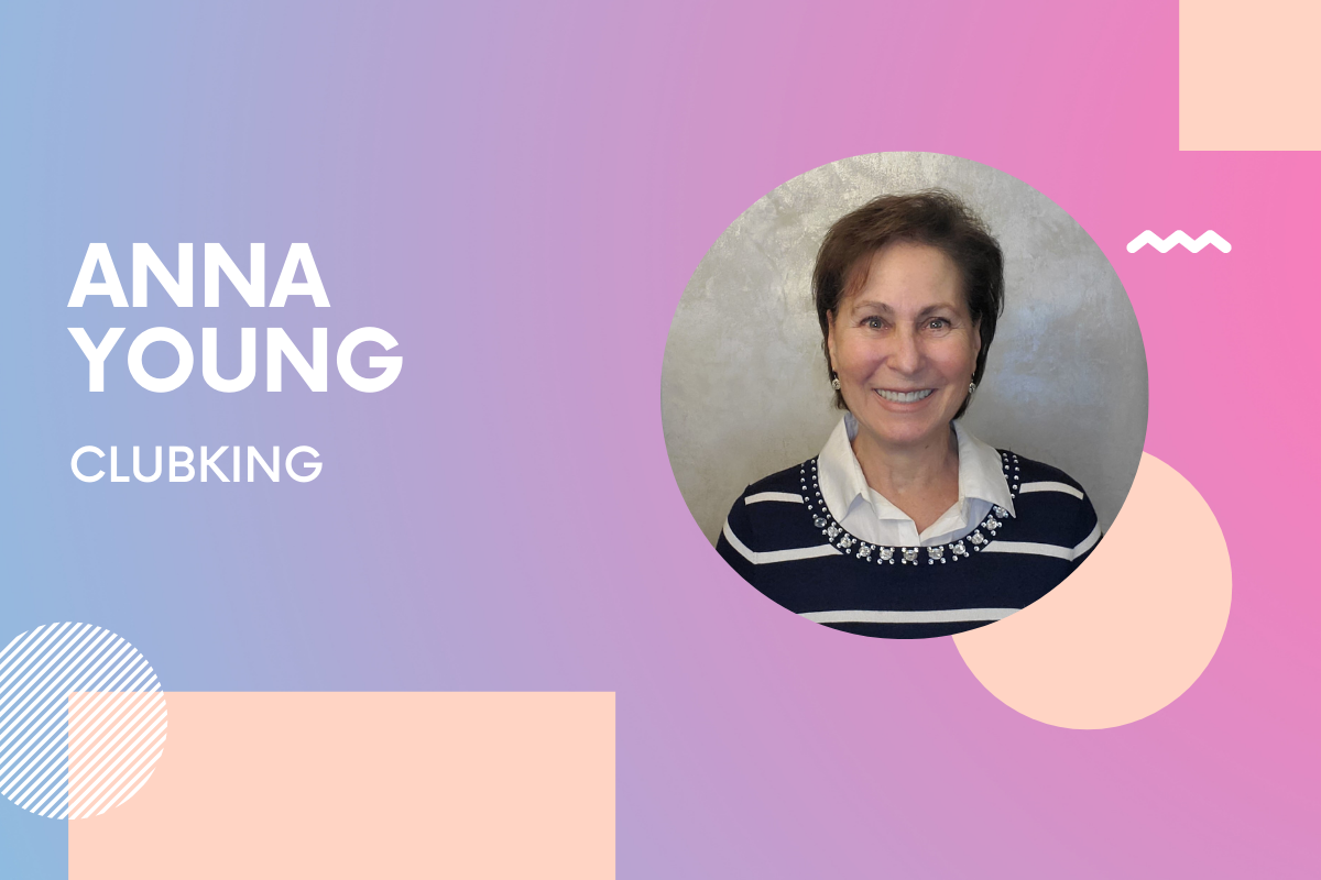 Clubking Co-founder Anna Young: 'Opportunities often come at unsuspected times in our lives and in unimagined ways'