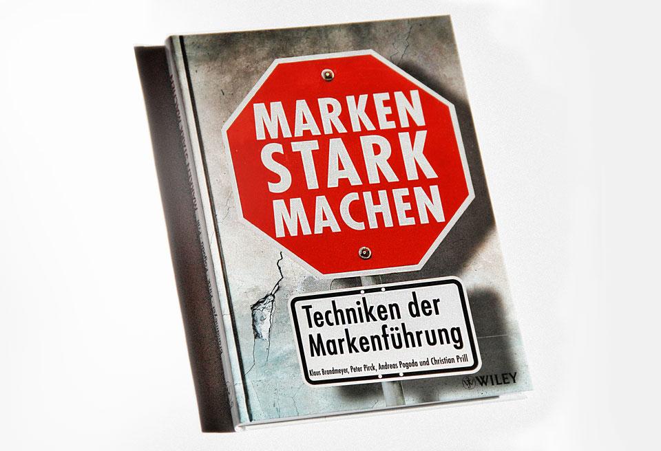 Marken stark machen – Techniken der Markenführung