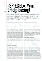 Spiegel: Vom Erfolg besiegt