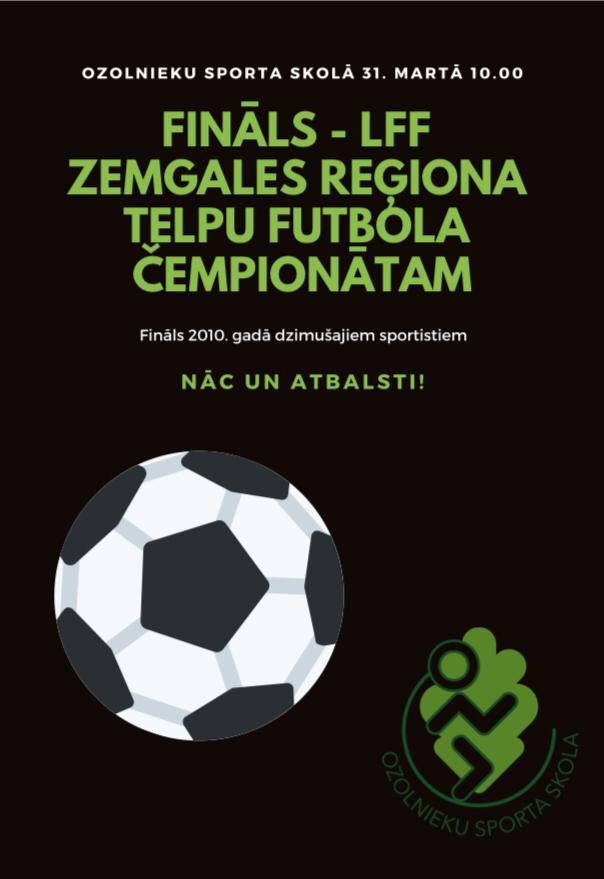 Fināls - LFF Zemgales reģiona telpu futbola čempionātam