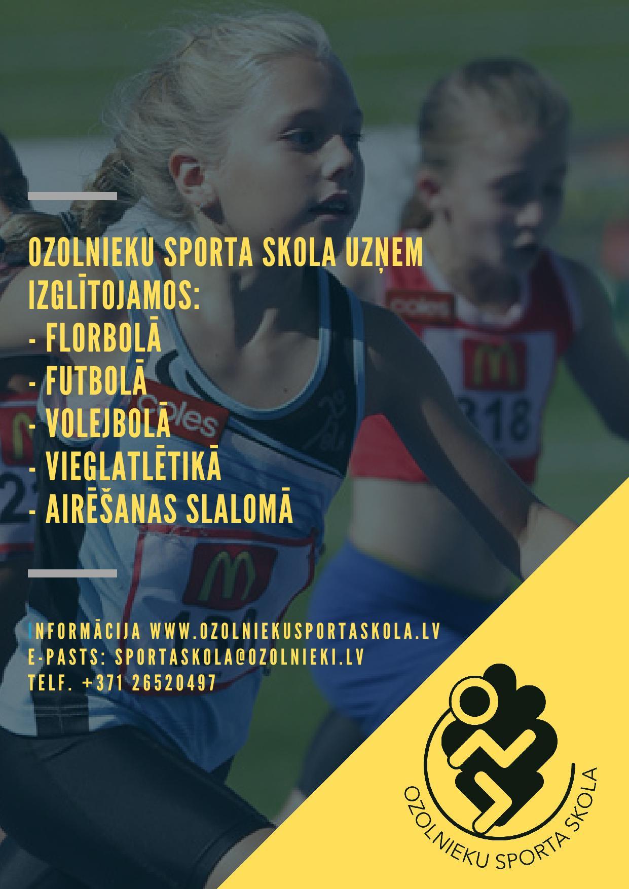 Ozolnieku Sporta skola augustā uzsāks izglītojamo uzņemšanu 2019/2020 mācību gadam