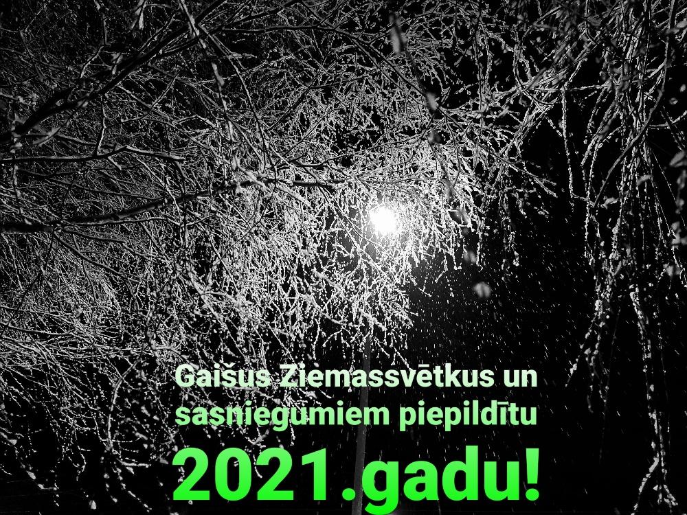 Gaišus Ziemassvētkus un sasniegumiem piepildītu 2021.gadu!