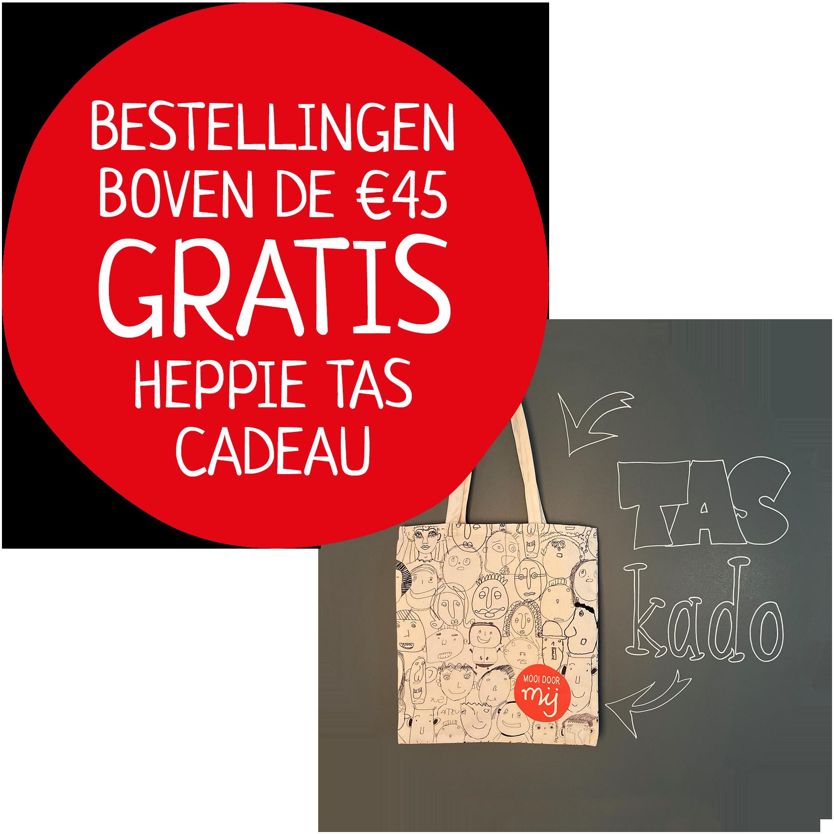 bij bestelling boven €45 een gratis tas kado