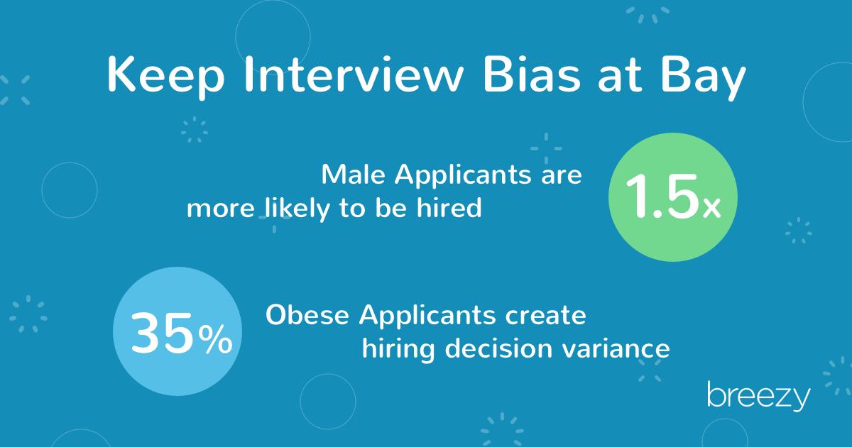 keep interview bias at bay
