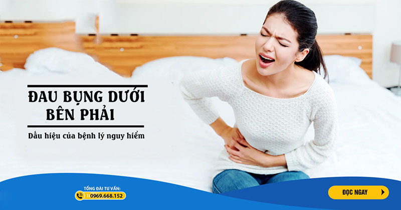Đau bụng dưới bên phải là triệu chứng bệnh gì?Khi nào cần đi khám