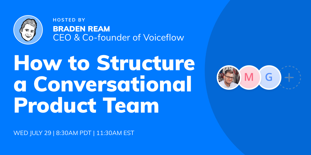 How to Structure a Conversational Product Team