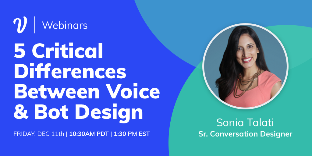 5 Critical Differences Between Voice & Chatbot Design ft. Sonia Talati